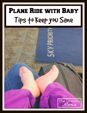 Plane Ride with Baby - Tips to Keep You Sane