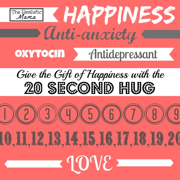 The 20 Second Hug, Antidepressant, Anti-anxiety, Happiness
