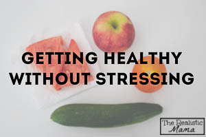 Stress Free Ways to Be Healthy
