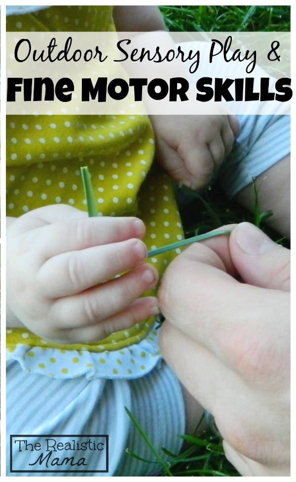 Outdoor Sensory Play & Fine Motor Skills - Tons of simple ideas