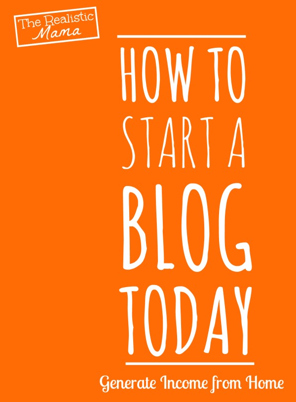 How to Start a Blog Today and Generate Income From Home