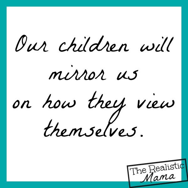 Our children will mirror us