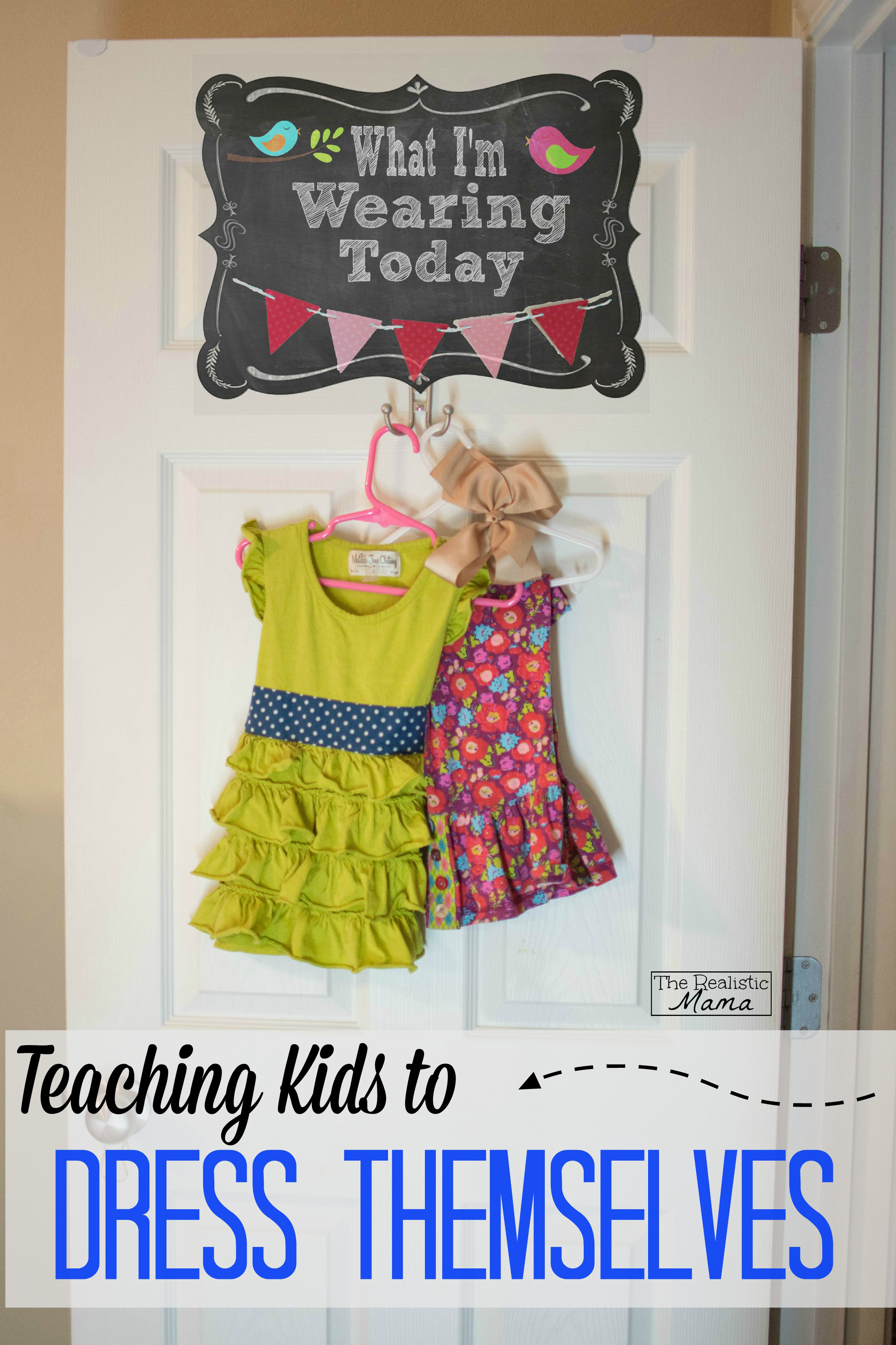 Teaching Kids To Dress Themselves The Realistic Mama