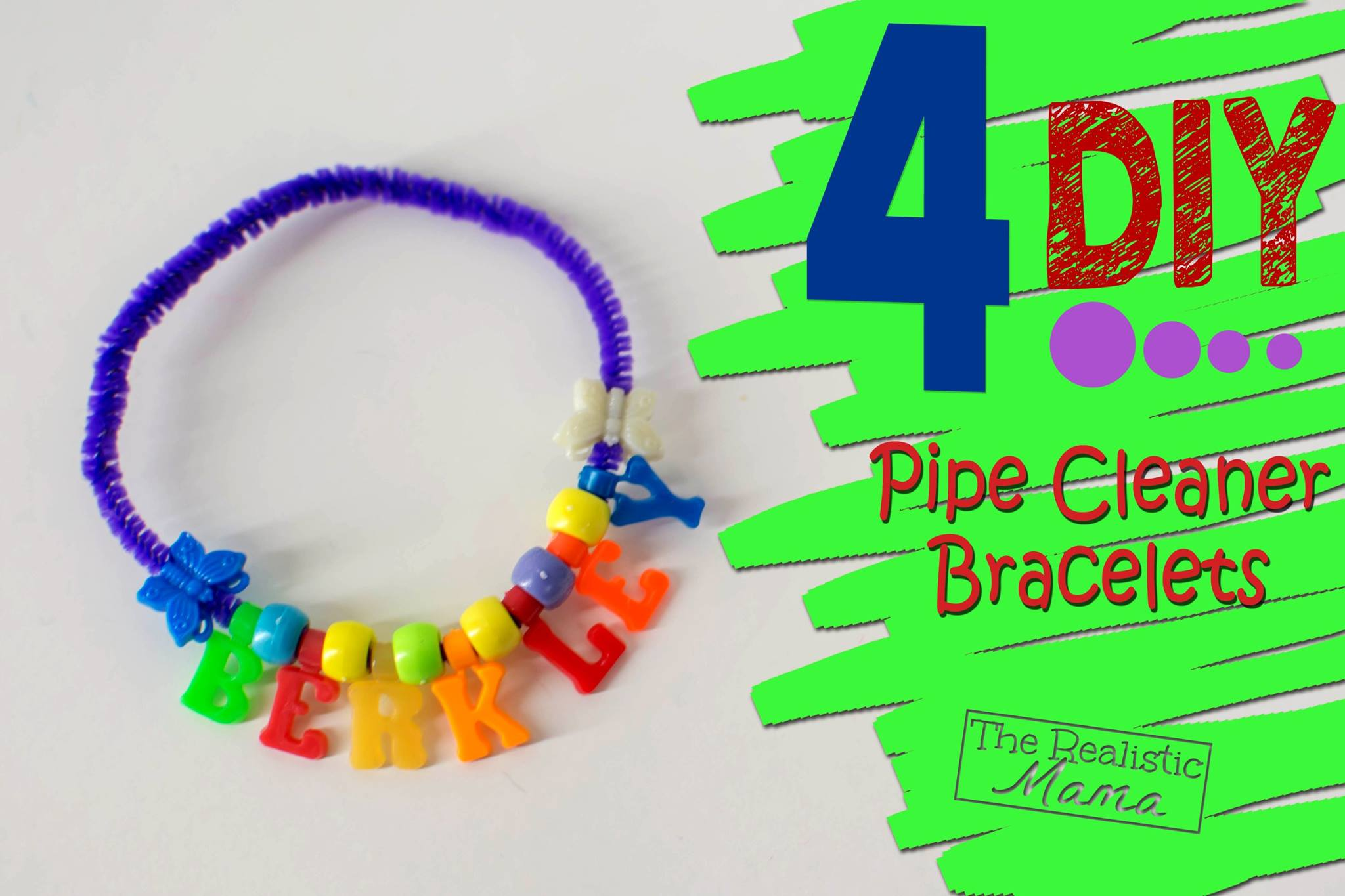 4 DIY Pipe Cleaner Bracelets - The Realistic Mama
