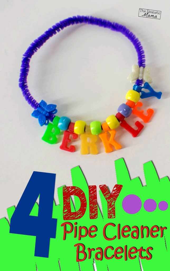 4 DIY Pipe Cleaner Bracelets AND how to make your own beads!