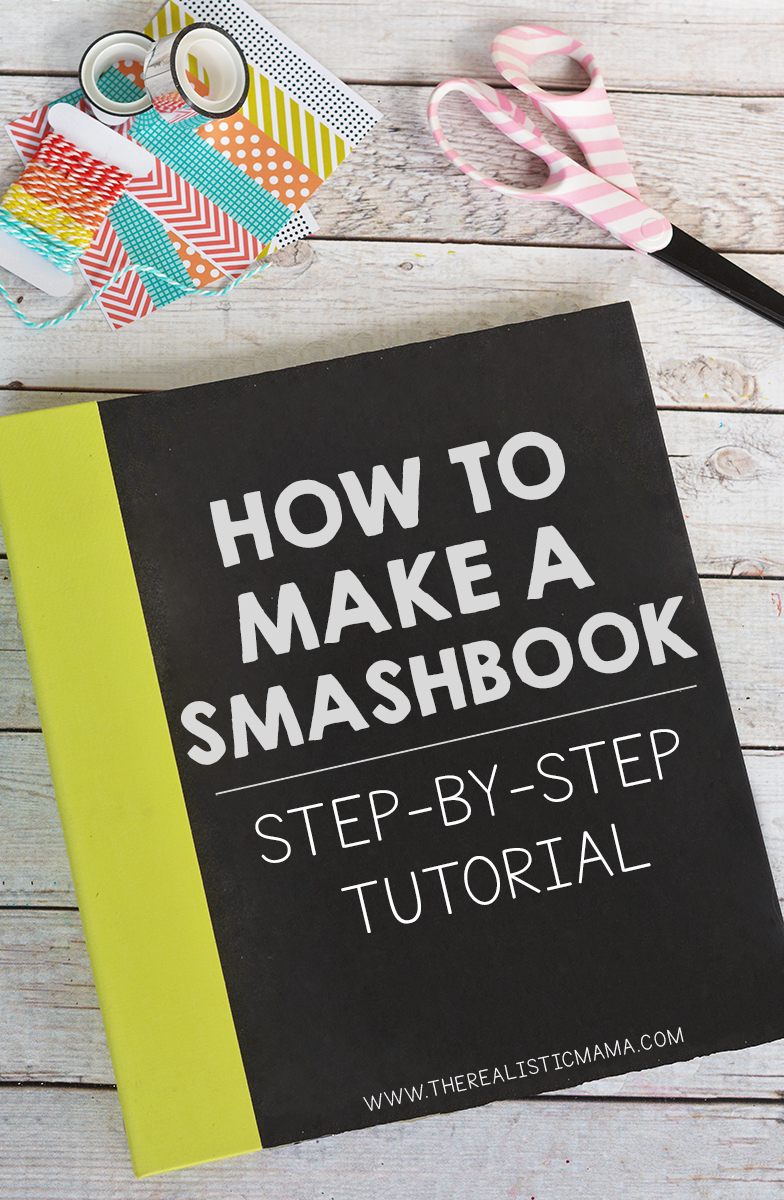 Easiest Scrapbook! What is a Smash Book And How to Make a Smash Book Tutorial.