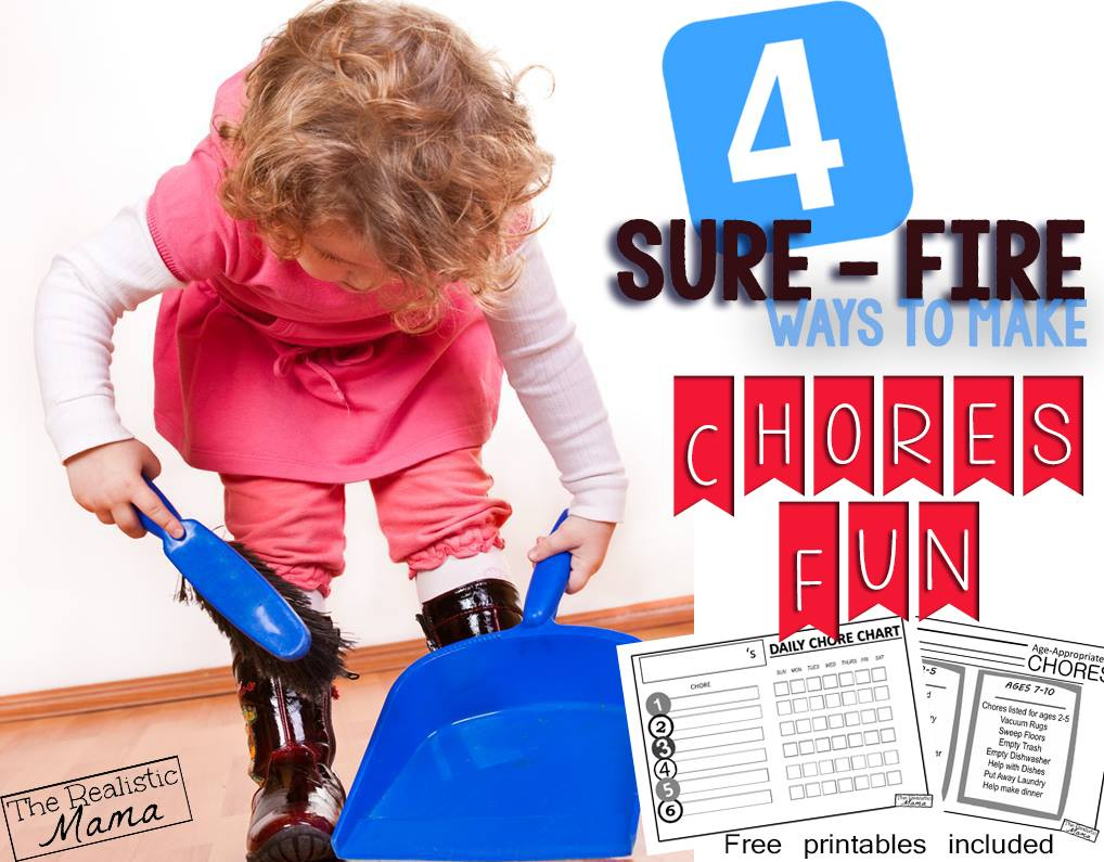 4 Sure Fire Ways to Make Chores Fun