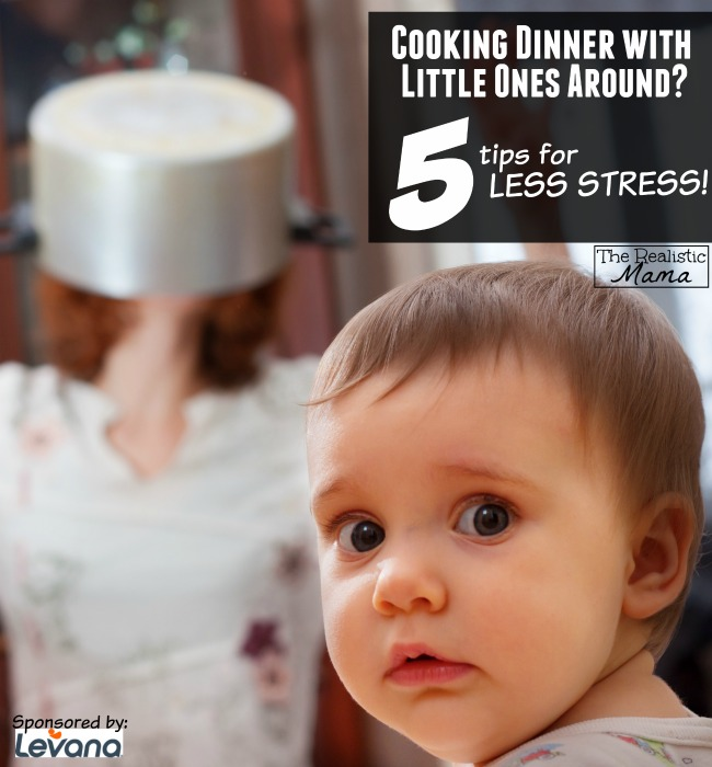 Cooking Dinner with Little Ones Around 5 Tips for LESS STRESS!
