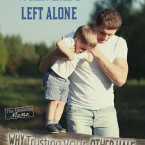 Learning to let go and letting dad parent too