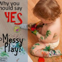 Say Yes to Messy Play!