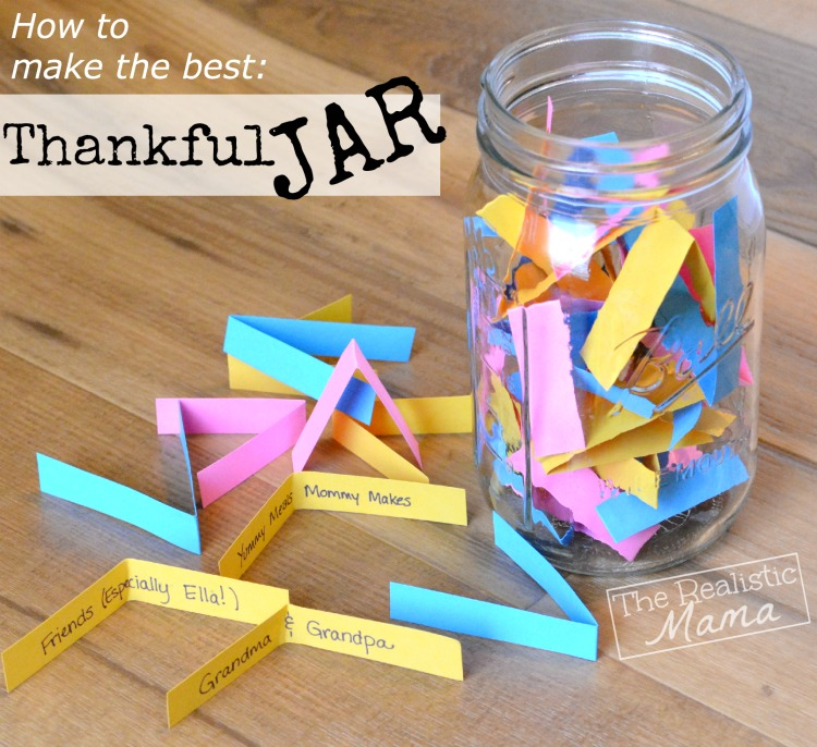 Family Thankfulness Jar The Realistic Mama