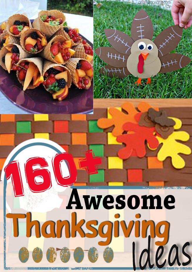 160+ Awesome Thanksgiving Ideas