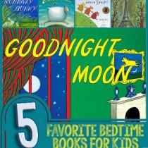 5 Favorite Bedtime Books