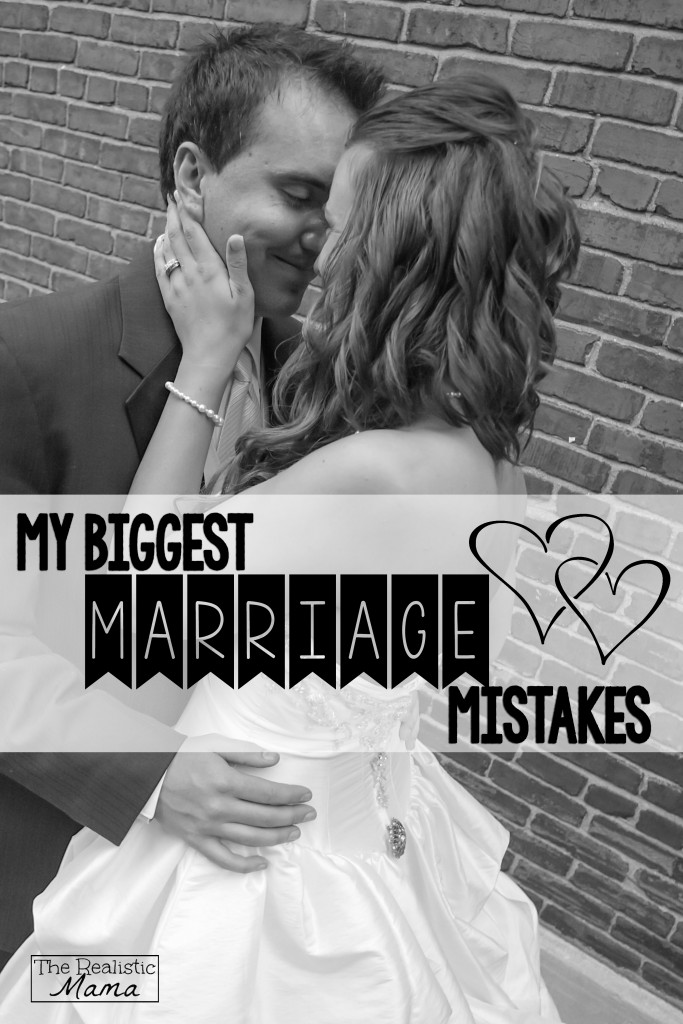 My Biggest Marriage Mistakes