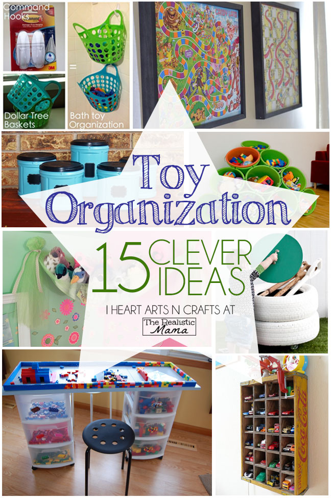 15 Clever Ways To Organize Toys The Realistic Mama