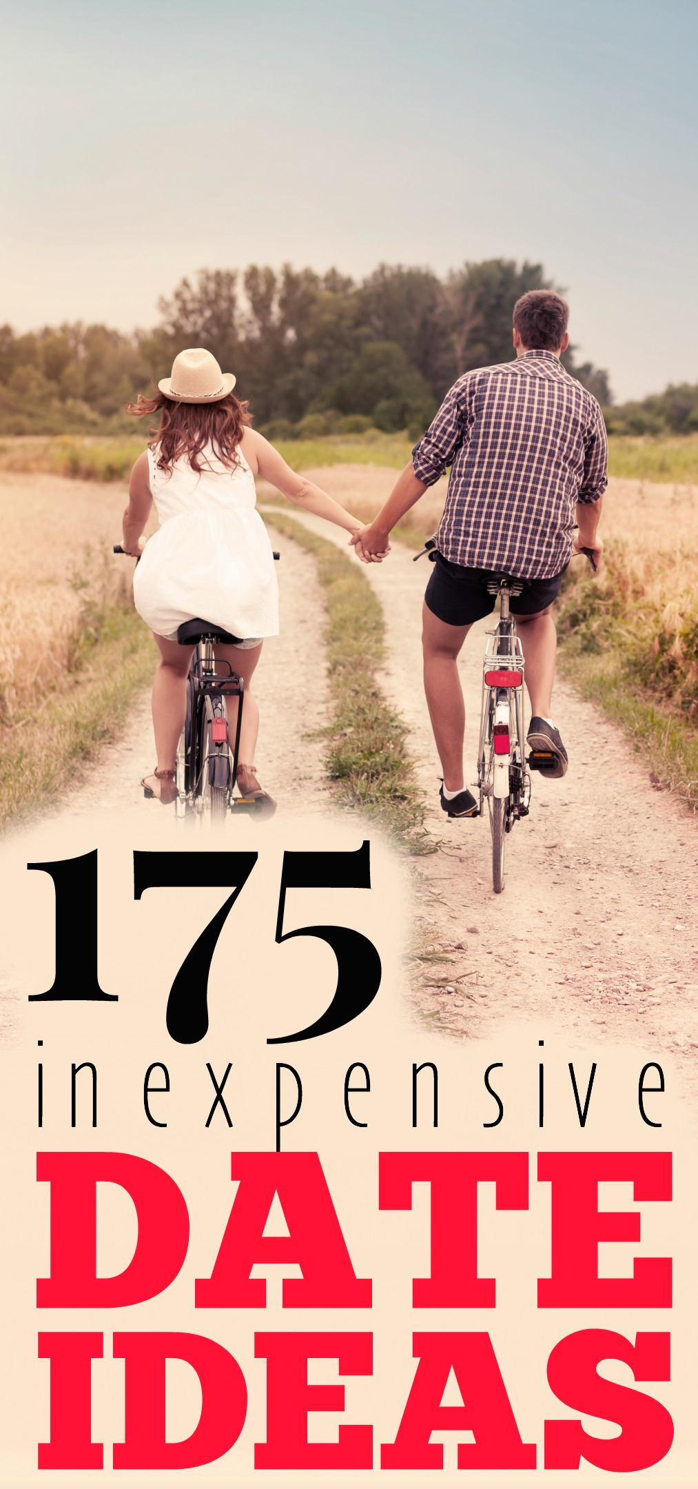 Bucket List! 175 Inexpensive Date Ideas