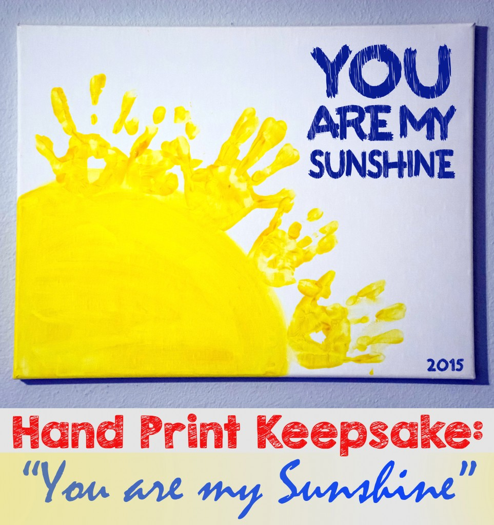 Handprint You are my Sunshine