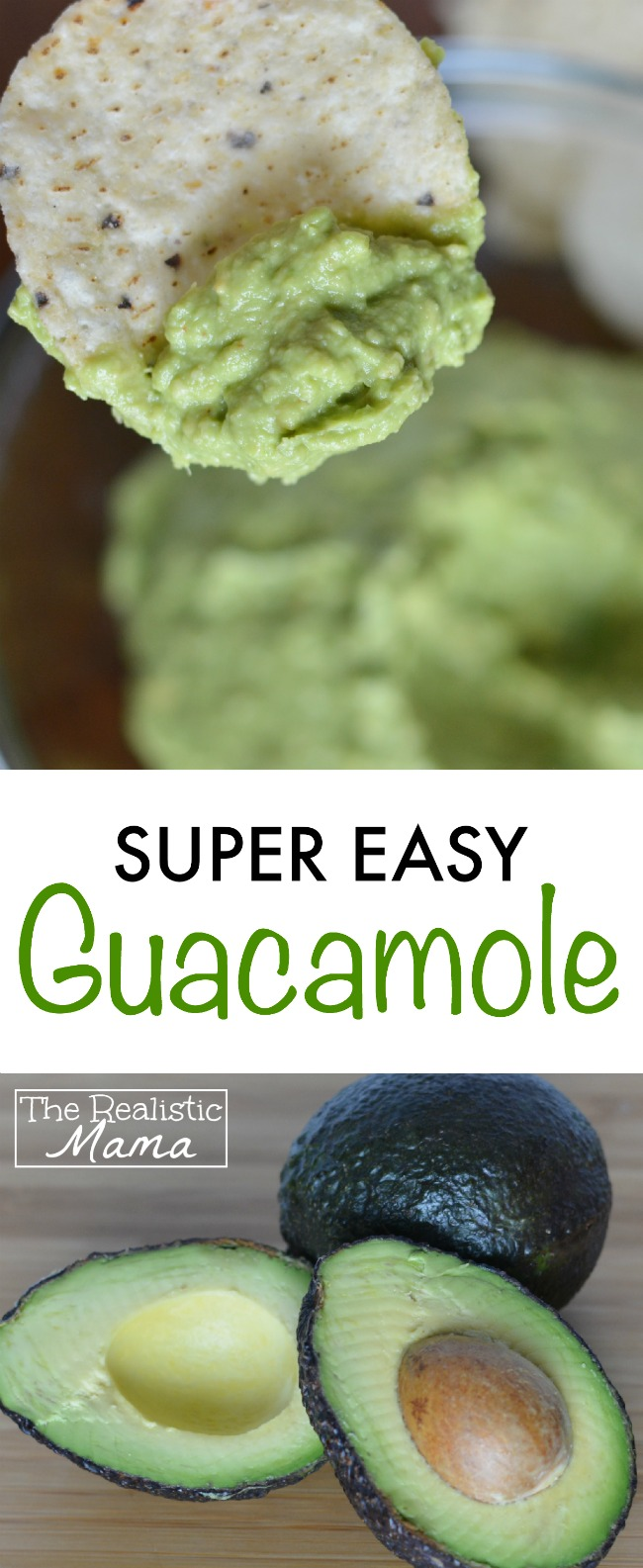 Super Easy Guacamole Recipe