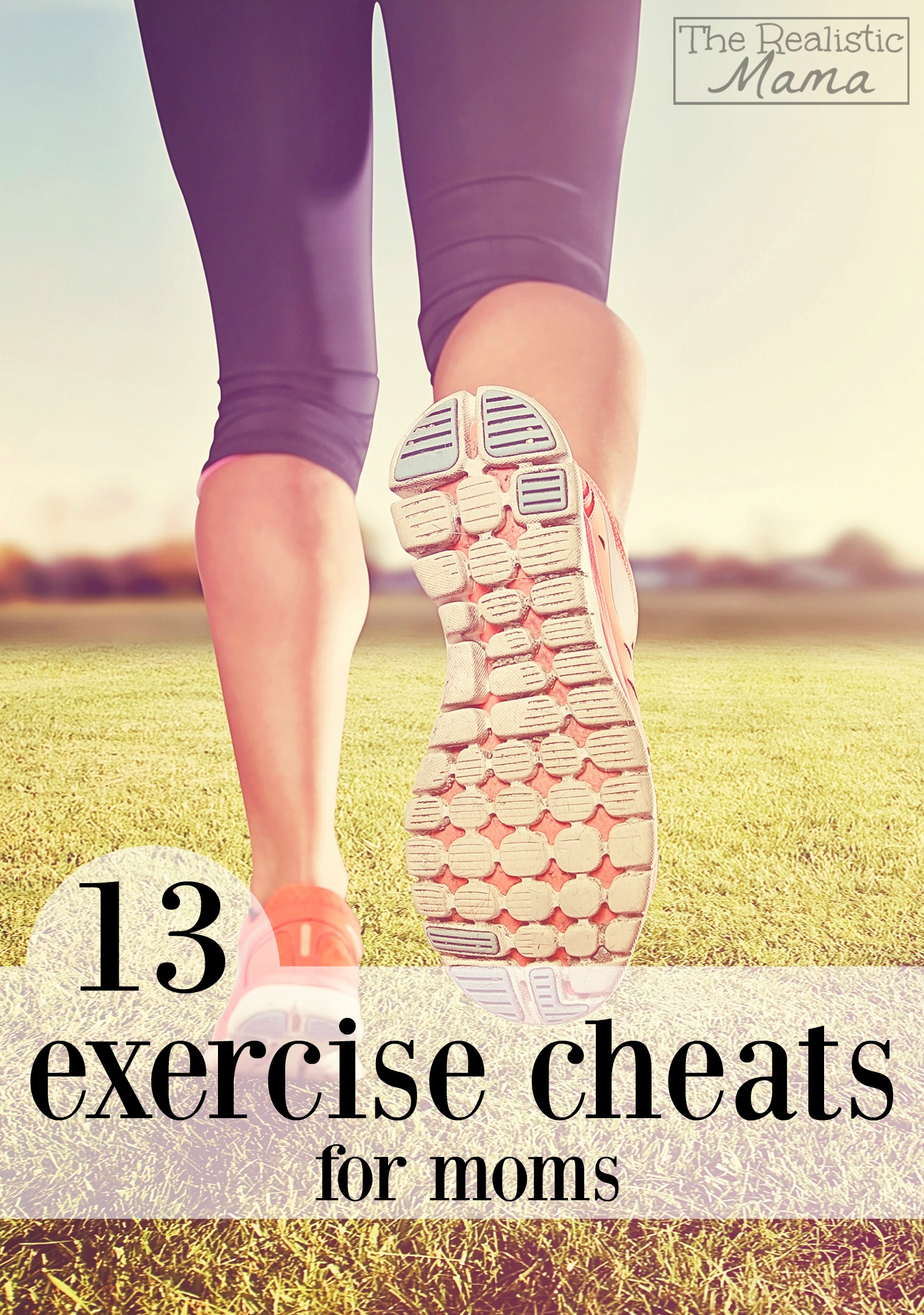 13 Exercise Cheats for Moms - Love This!