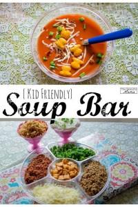 Kid Friendly Soup Bar