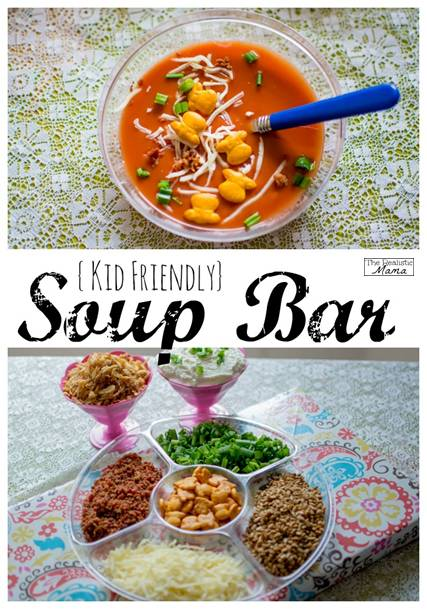 Kid Friendly Soup Bar