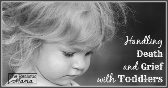 Handling Death and Greif with your Toddlers