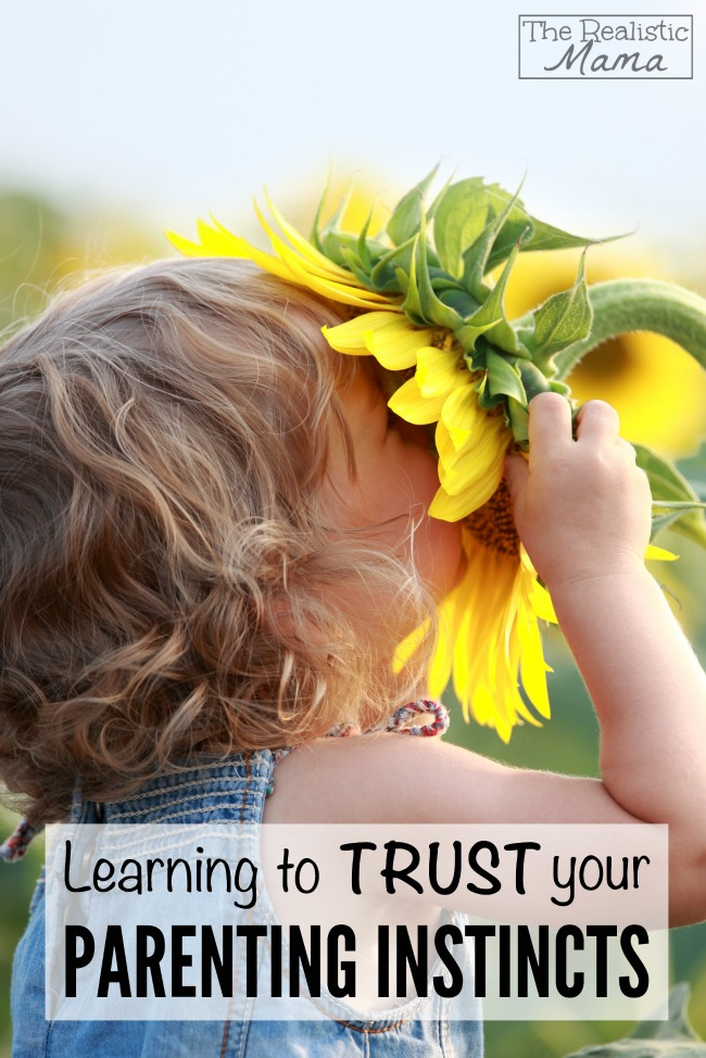 Learning to trust your parenting insticts