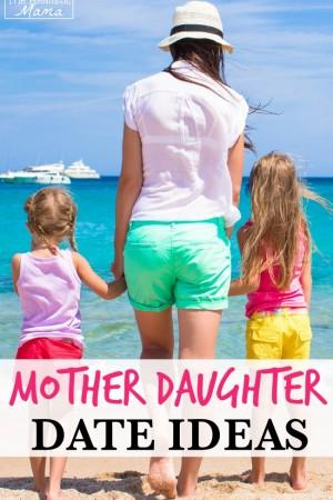 10 Fun Mother Daughter Date Ideas