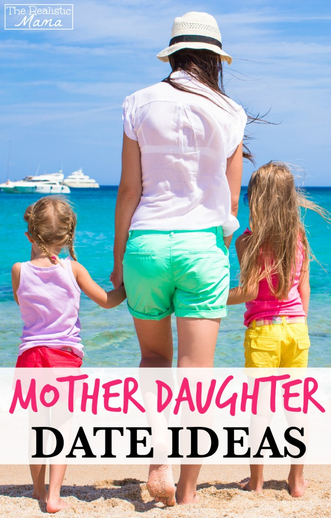 10 Fun Mother Daughter Date Ideas
