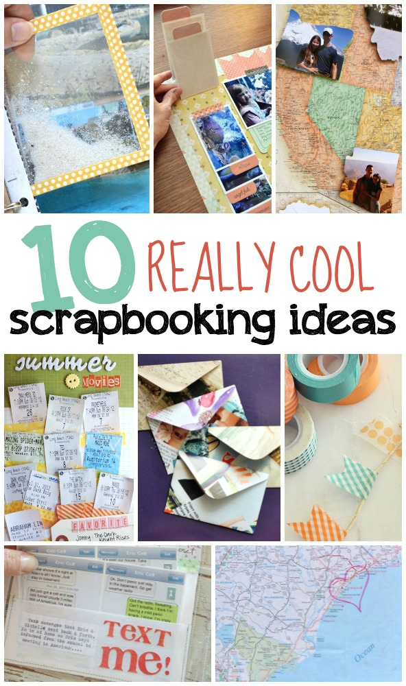 10 Really Cool Scrapbooking Ideas That You Should Try Today
