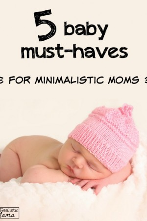 5 Baby Must-Haves