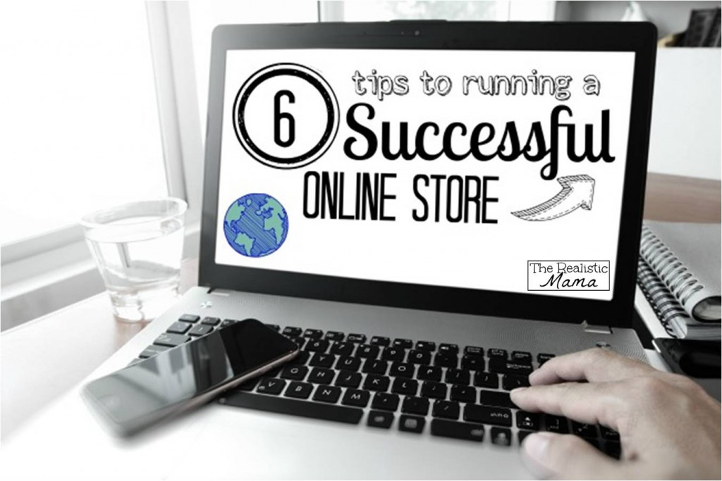6 Ways to Create a Successful Online Store