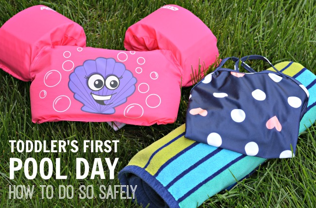 Toddler's First Pool Day How To Do So Safely