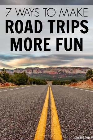 7 Ways to Make Road Trips Even More Fun