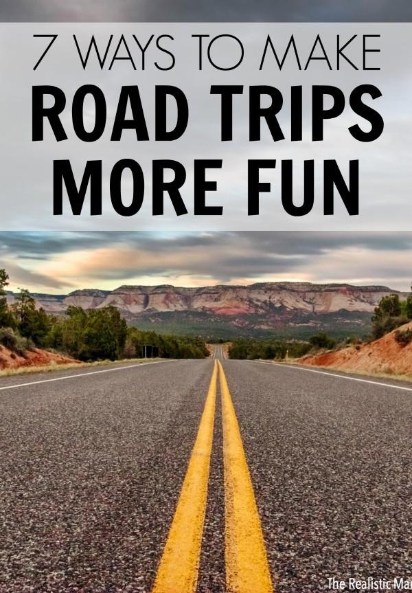 7 Ways to Make Road Trips Even More Fun