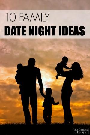 Family Date Night Ideas