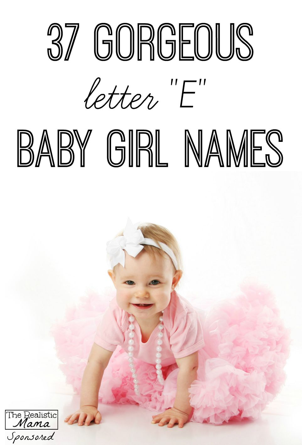 "37 Gorgeous Letter ""E"" Baby Girl Names"