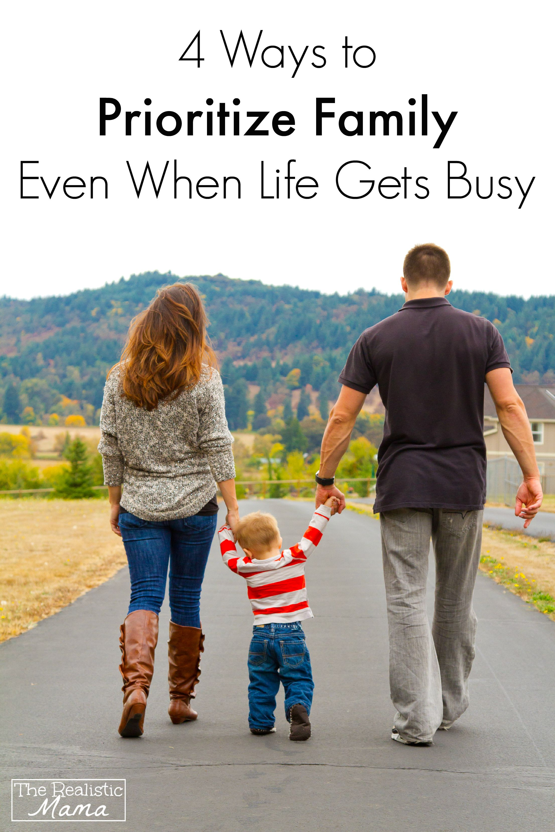 4 Easy Ways to Prioritize Family Even When Life Gets Busy
