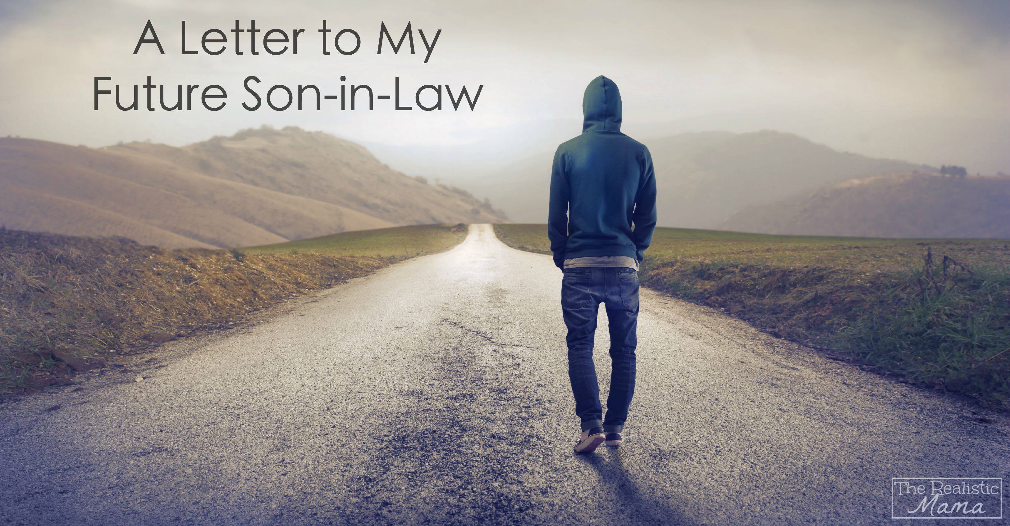 A Letter to My Future Son-in-Law