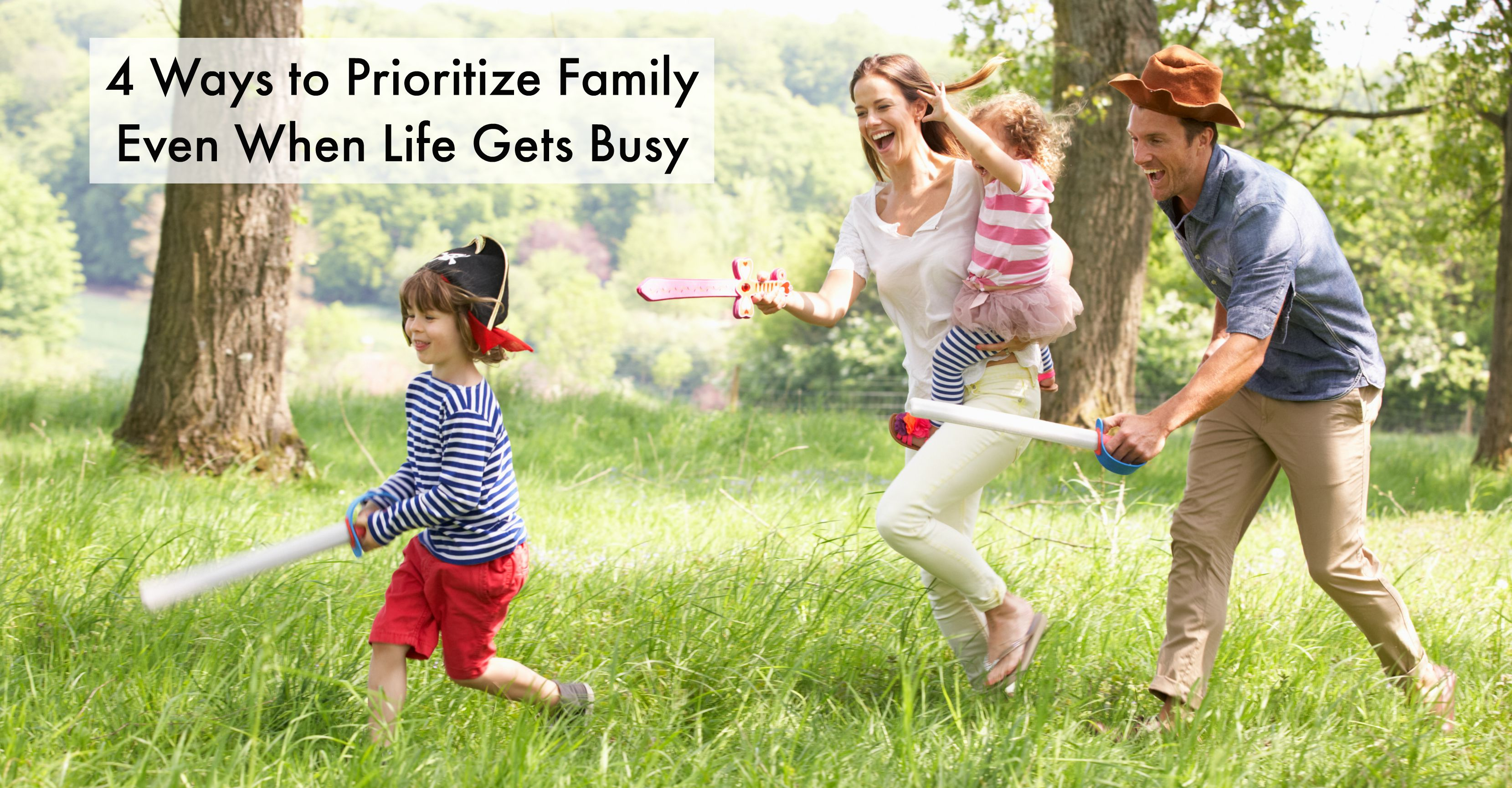 Prioritize Family Time