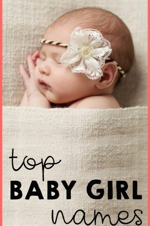 100+ Gorgeous Baby Girl Names