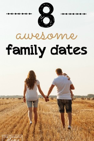 8 Awesome Family Dates