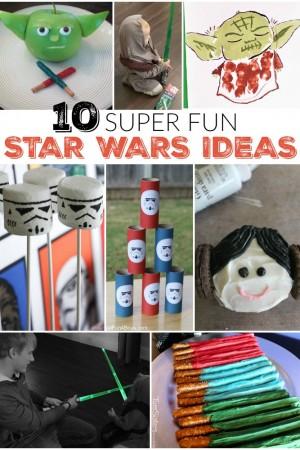 10 Super Fun Star Wars Ideas