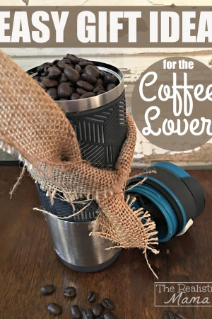 Easy Gift Idea for the Coffee Lover!