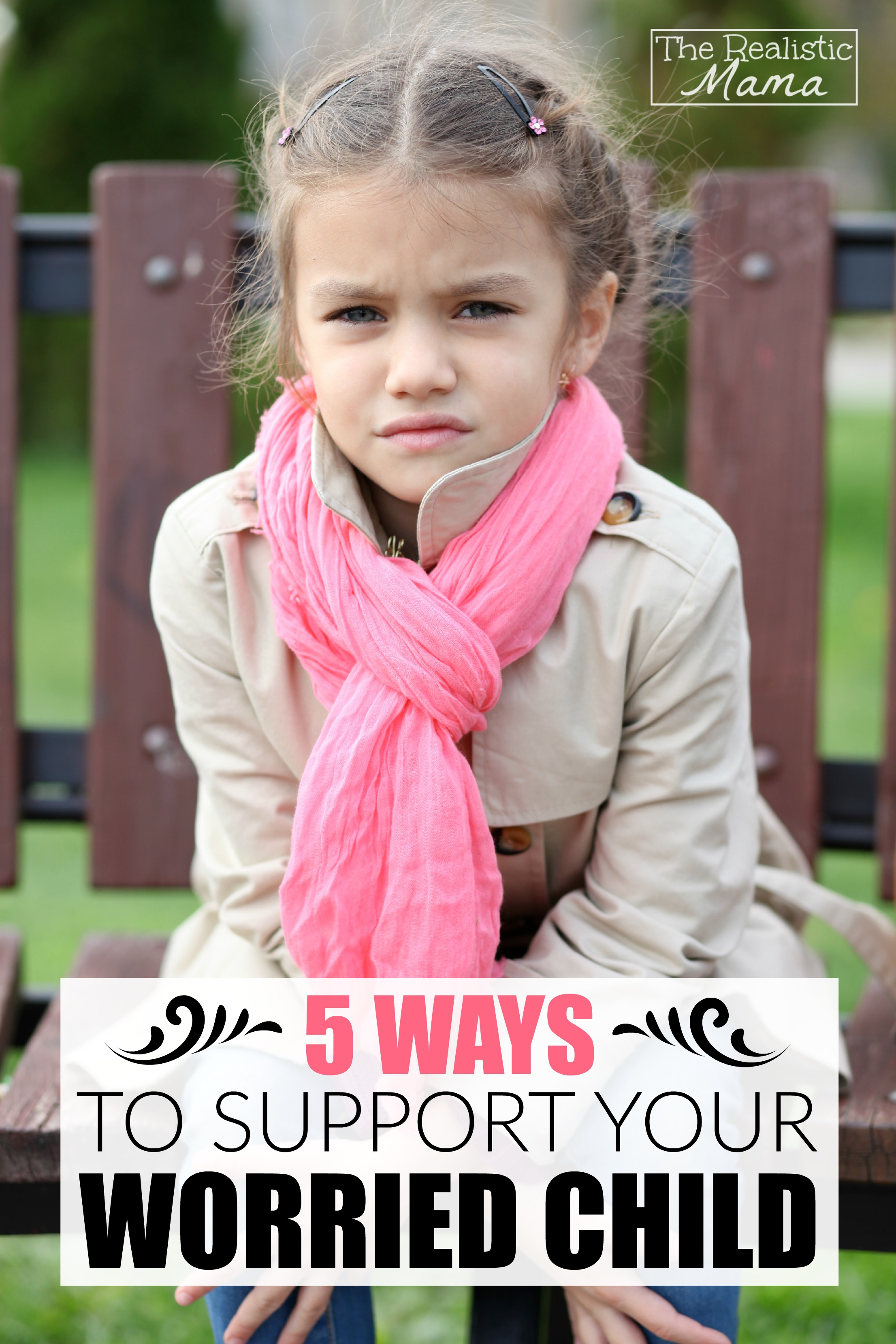 Great Tips for Supporting Your Worried Child