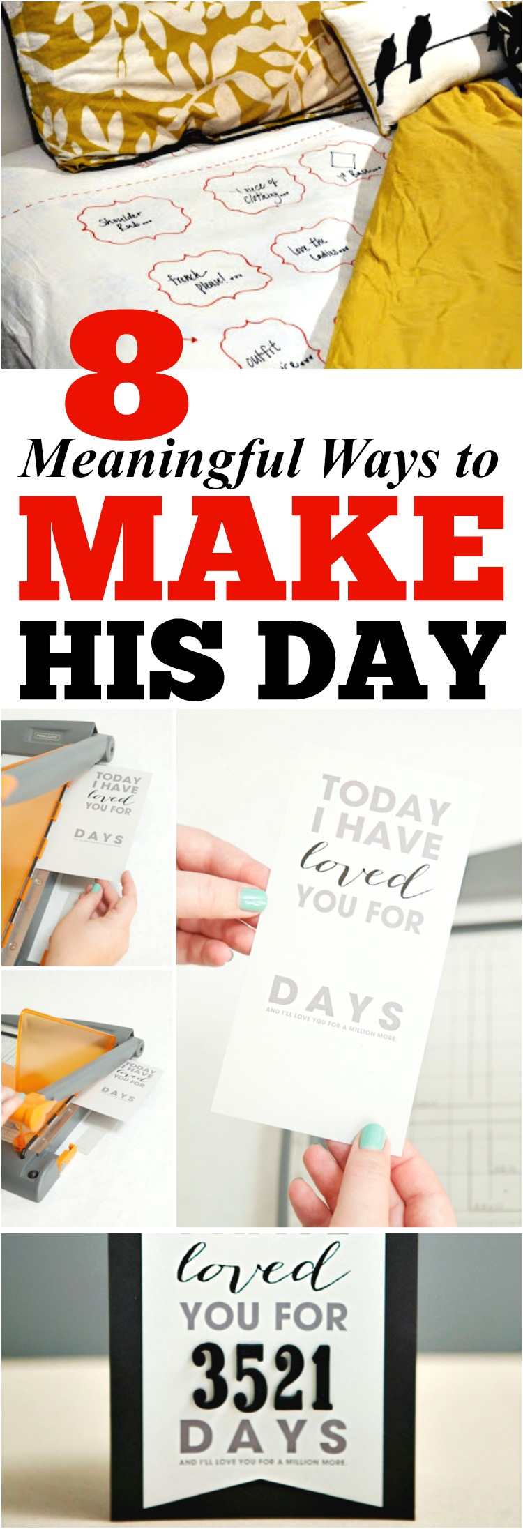 8 Meaningful Ways to Make His Day - The Realistic Mama