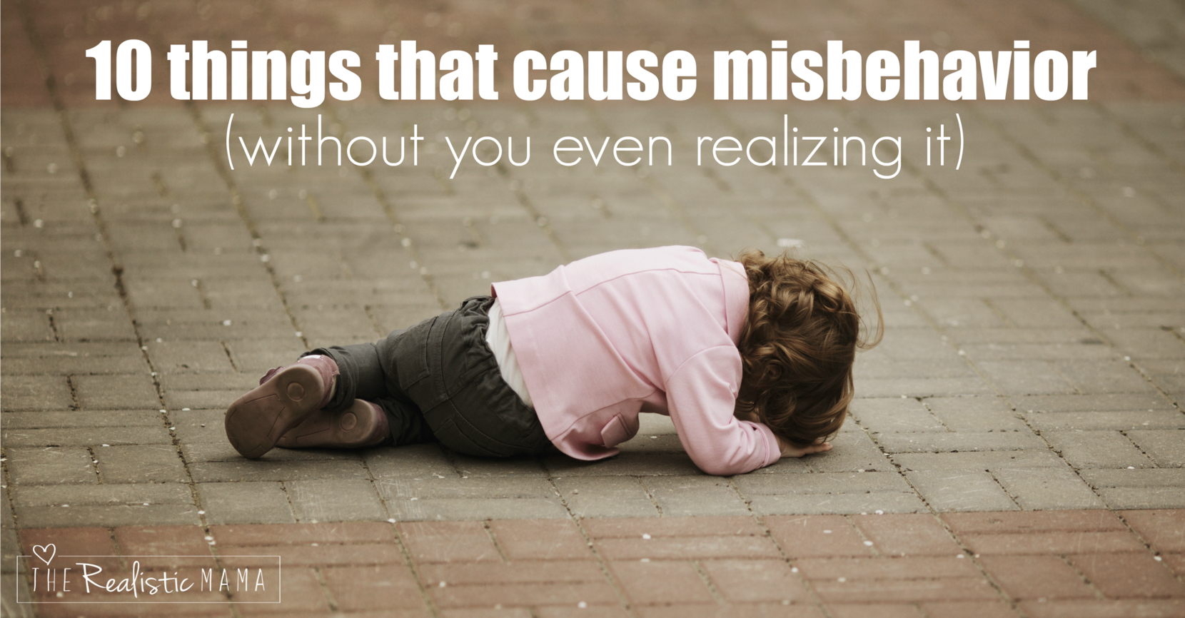 10 things that cause misbehavior