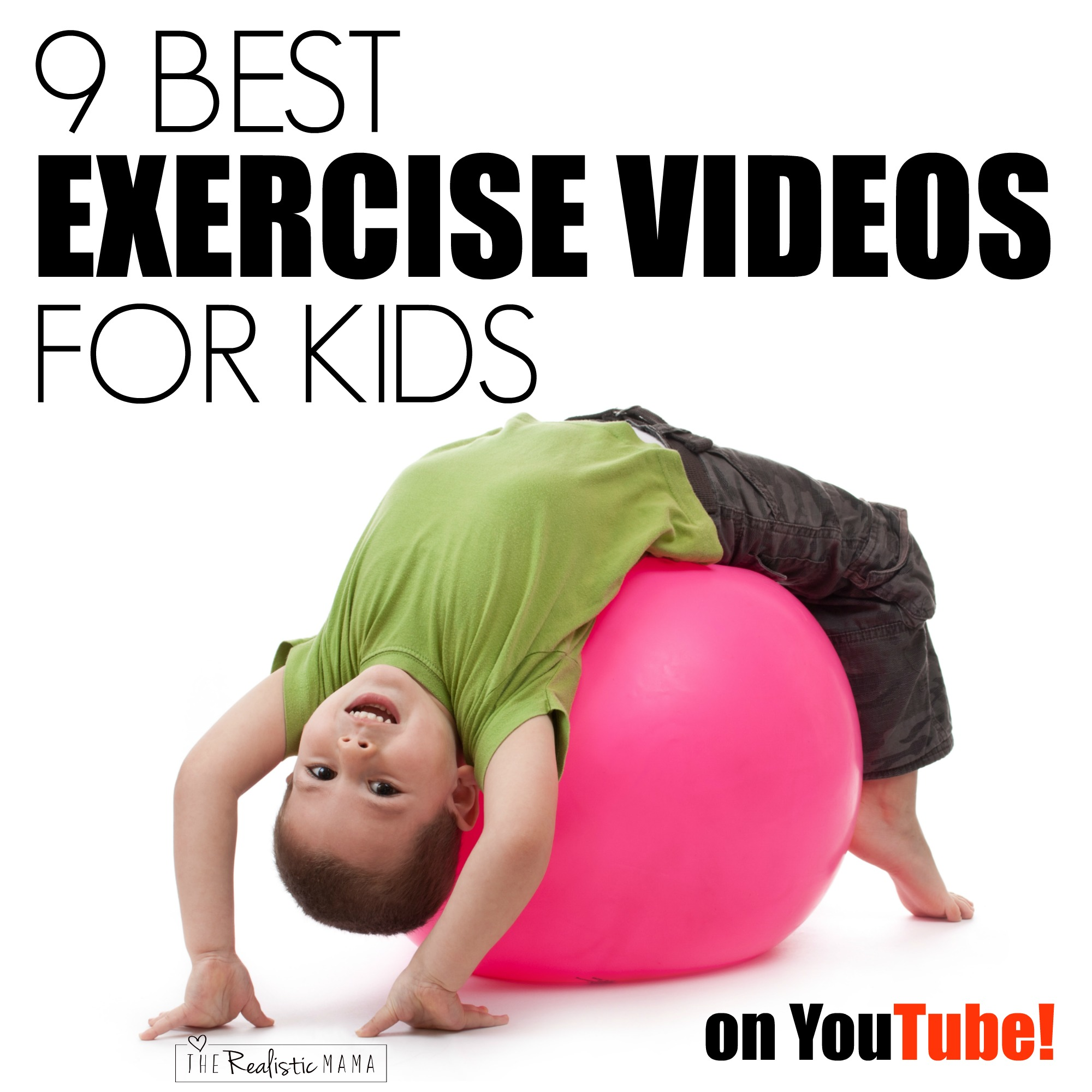 9 Best Exercise Videos for Kids on YouTube!