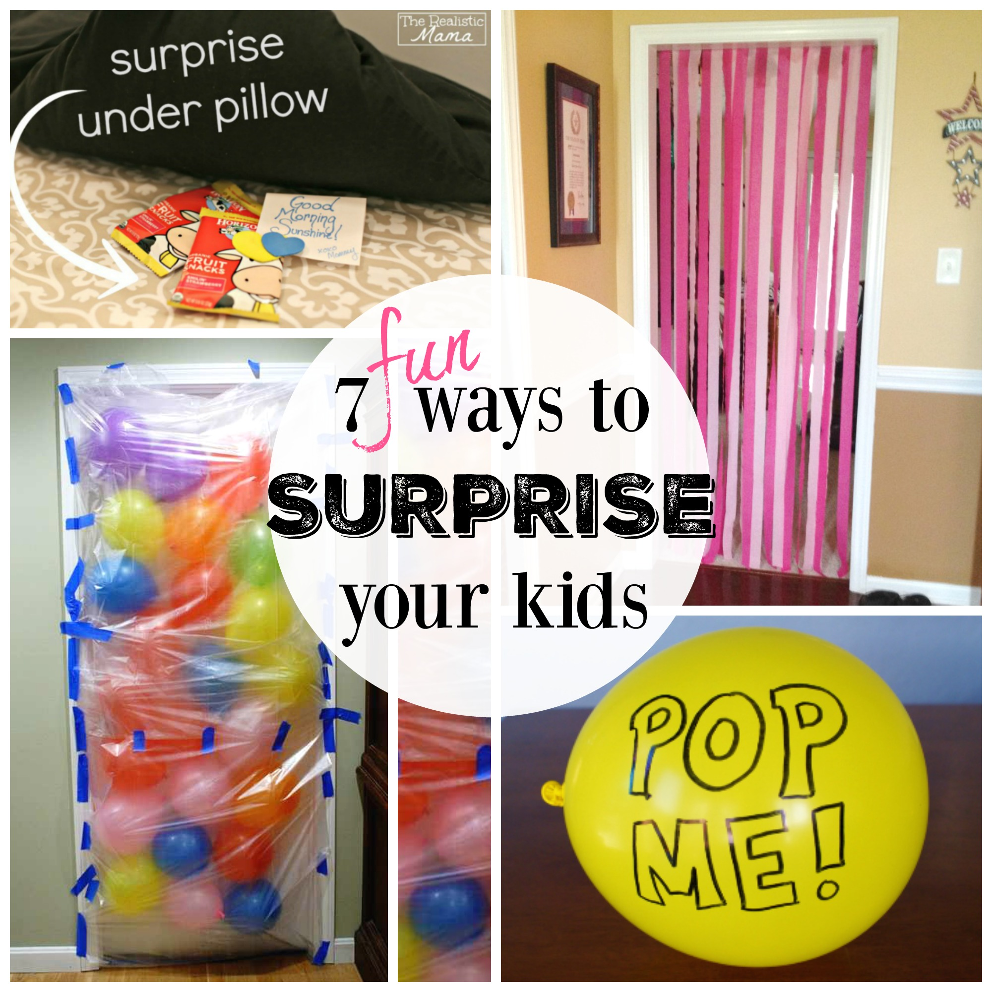 Fun Ways to Surprise Your Kids