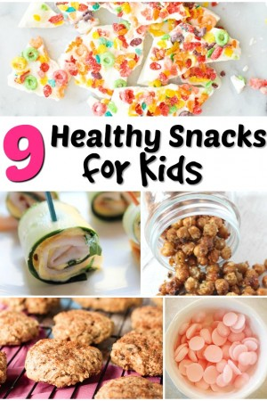 9 Healthy Snacks for Kids